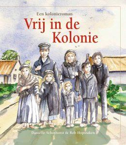 Kolonieroman Vrij in de kolonie