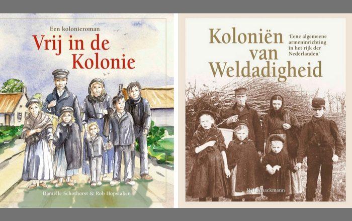 Kolonieroman Vrij in de Kolonie - Weldadig Oord